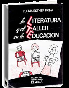 La literatura y el taller en la escuela